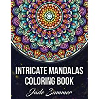 Intricate Mandalas: An Adult Coloring Book with 50 Detailed Mandalas for Relaxation and Stress Relief