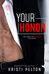 Your Honor Kindle Edition
