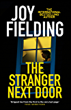 The Stranger Next Door: A dark and gripping psychological thriller