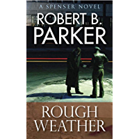 Rough Weather (A Spenser Mystery) (The Spenser Series Book 36) (English Edition)