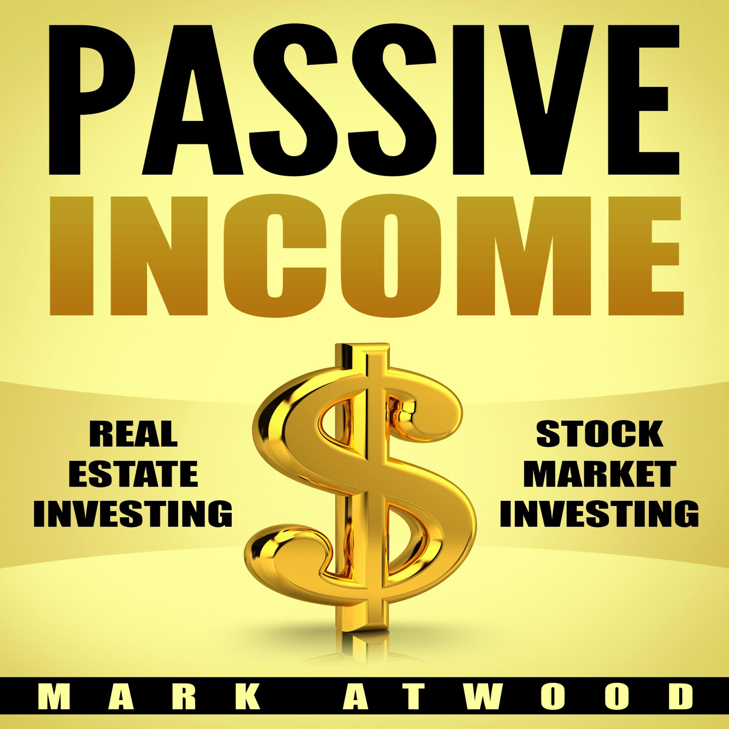 Passive Income: Real Estate Investing + Stock Market Investing Bundle (Passive Income Ideas, Passive Income Real Estate, Stock Market Investing)