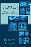 It's Complicated: When a Man Meets a Woman (Skyclad Journeys Book 2)