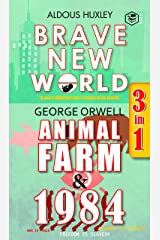 Brave New World, Animal Farm & 1984 (3in1) Kindle Edition