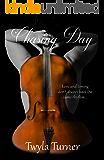 Chasing Day