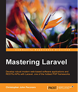 Laravel design patterns and best practices arda klcdag ebook customers who bought this item also bought fandeluxe Choice Image