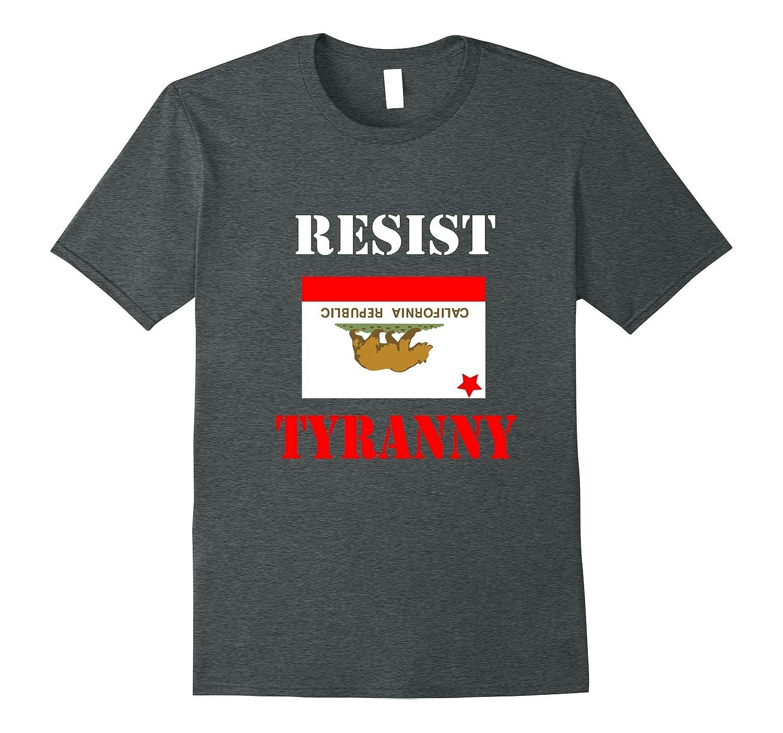 RESIST TYRANNY California Shirt-RT