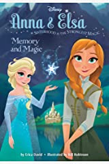 Frozen Anna & Elsa: Memory and Magic (Disney Chapter Book (ebook)) Kindle Edition