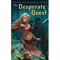 The Desperate Quest: A MMORPG and LitRPG Online Adventure (Second Age of Retha Book 2) (English Edition)