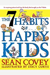 The 7 Habits of Happy Kids Kindle Edition