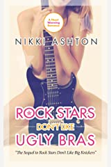 Rock Stars Don't Like Ugly Bras (Rock Stars Don't Like... Book 2) Kindle Edition