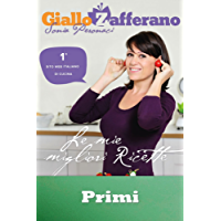 """GialloZafferano - Primi: tratto da """"Le mie migliori ricette"""" (GialloZafferano. Le mie migliori ricette Vol. 2)"""