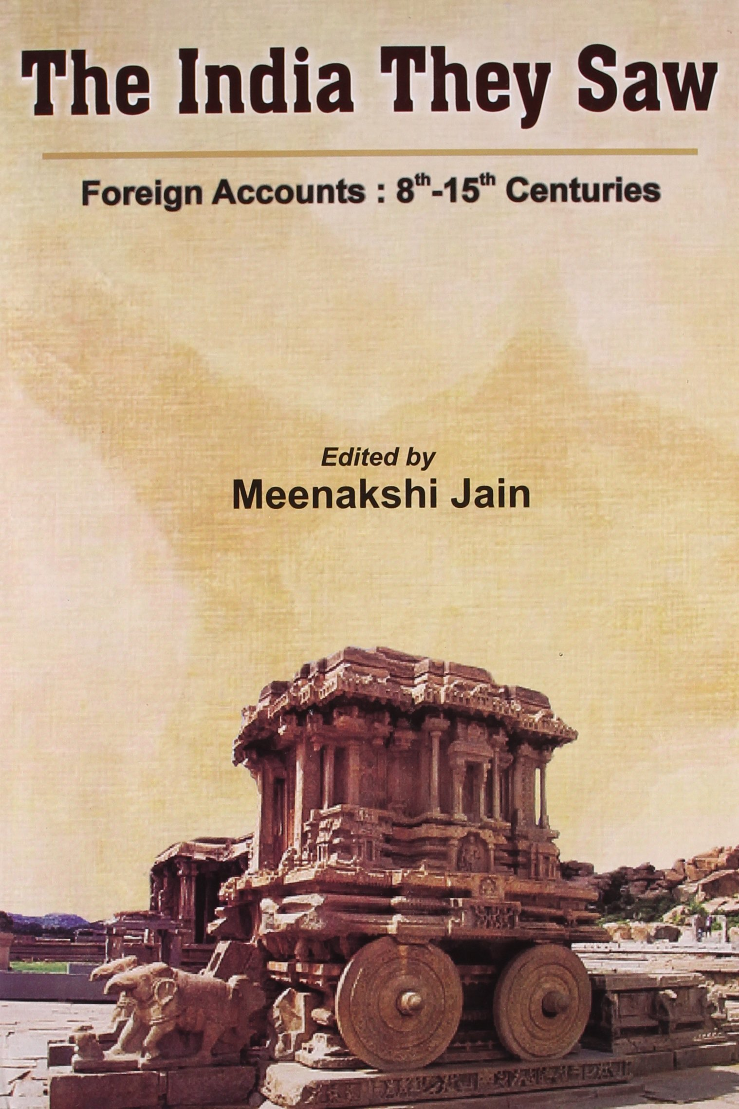 The India They Saw Vol. 2 (Foreign Accounts : 8th - 15th Centuries) pdf epub