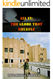 All In: The Globe Trot Shuffle (Warden Series Book 1)