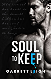Soul to Keep (Rented Heart Book 2)