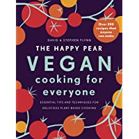 The Happy Pear: Vegan Cooking for Everyone: Over 200 Delicious Recipes That Anyone Can Make