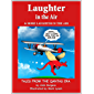 Laughter in the Air & More Laughter in the Air: Tales From the Qantas Era