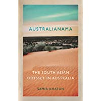 Australianama: The South Asian Odyssey in Australia