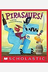 Pirasaurs! Kindle Edition