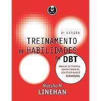 Treinamento de Habilidades em DBT: Manual de Terapia Comportamental Dialética para o Terapeuta