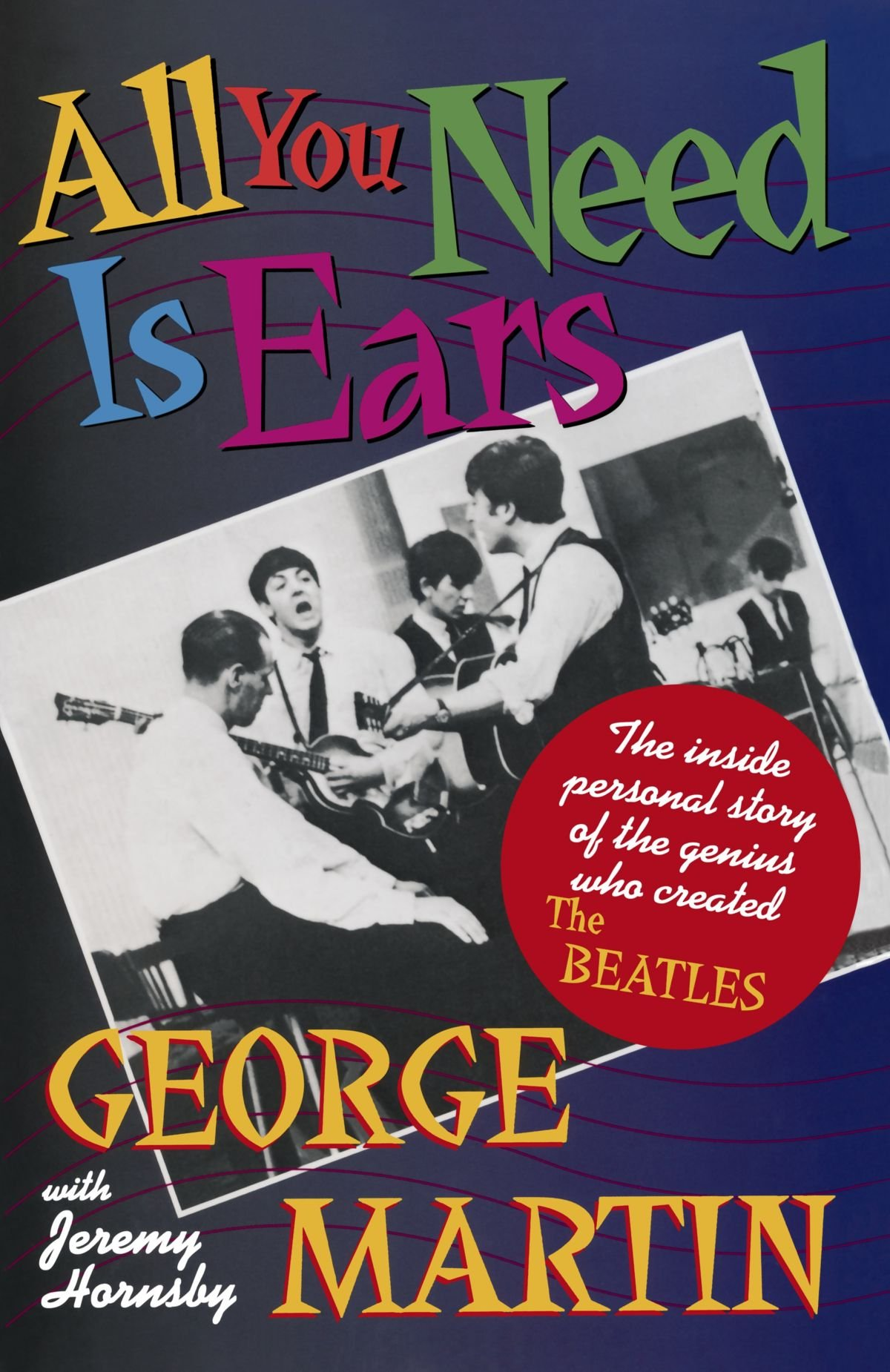 amazon all you need is ears george martin jeremy hornsby beatles
