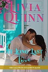 At Long Last Love: A Second Chance Romantic Suspense (Calloways of Rainbow Bayou Book 5)