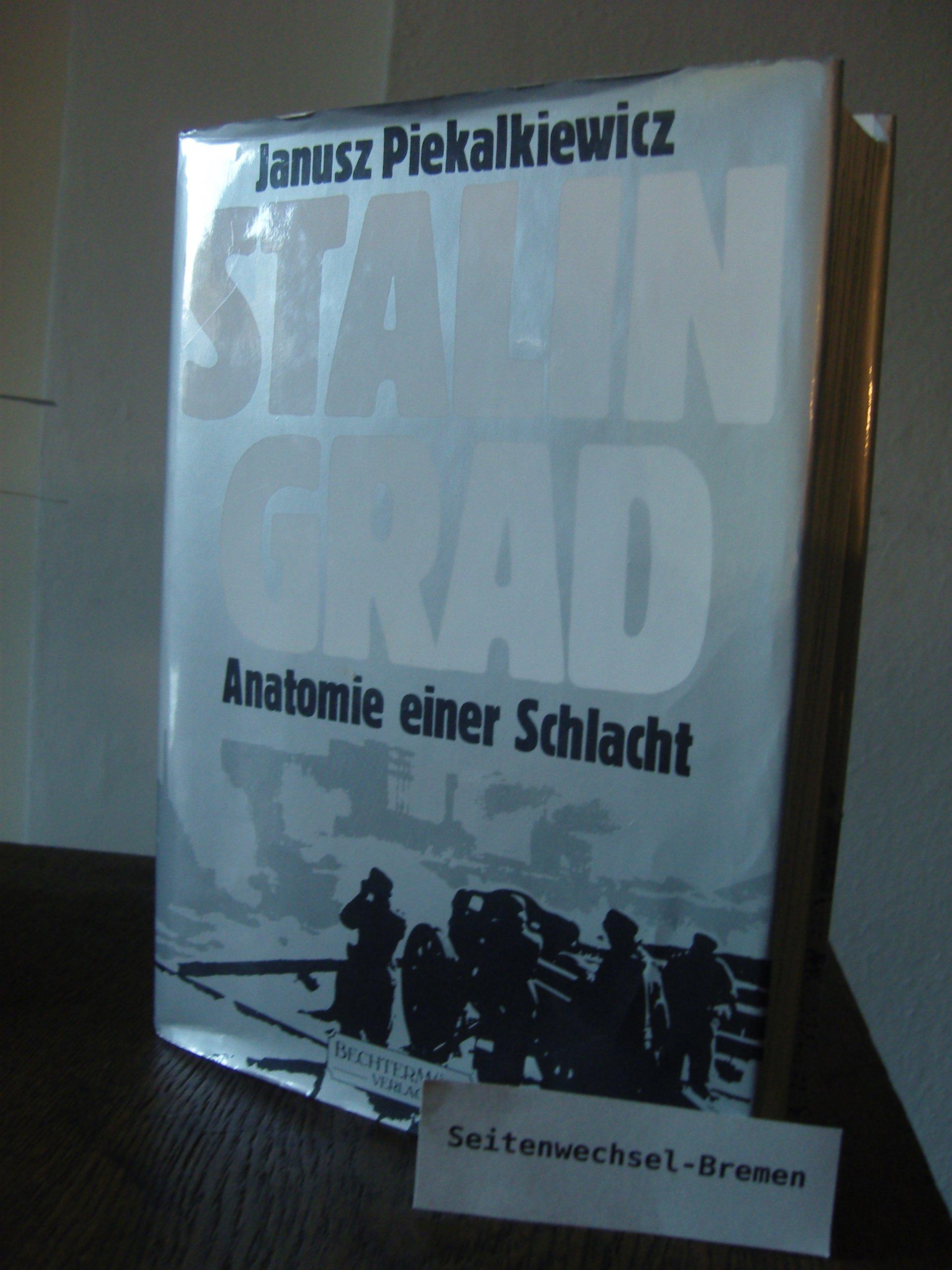 Stalingrad. Anatomie einer Schlacht