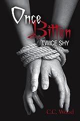 Once Bitten, Twice Shy: (Bitten, Book 2) Kindle Edition