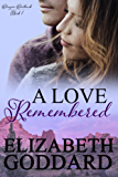 A Love Remembered: Oregon Outback Book 1 (English Edition)