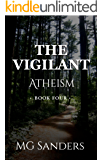 The Vigilant: Atheism: An Occult Thriller (The Vigilant Serial Book 4)