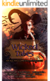 Wicked Tales: An All Hallow's Eve Anthology