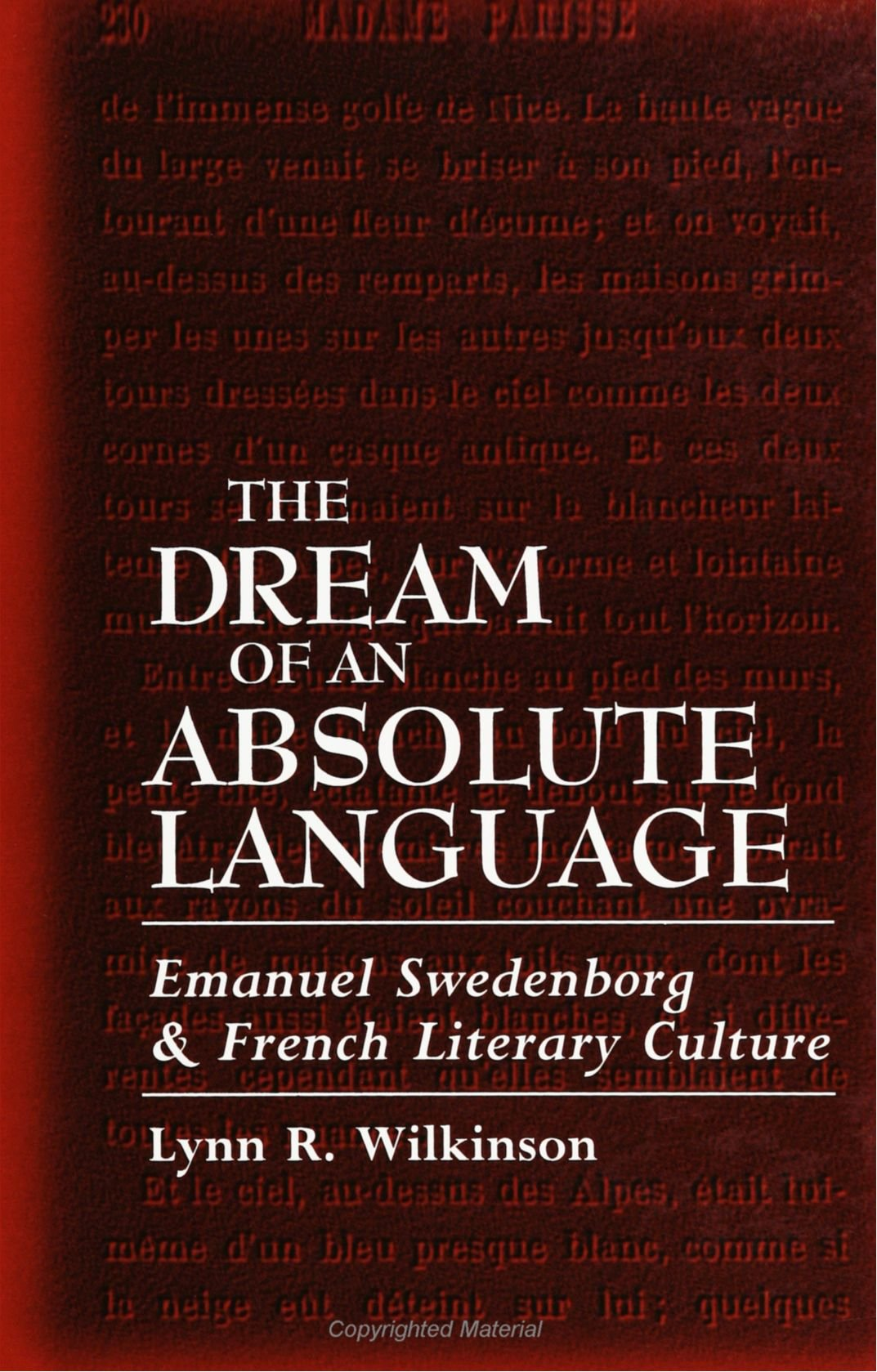 The Dream of an Absolute Language: Emanuel Swedenborg and French Literary Culture by Brand: State University of New York Press