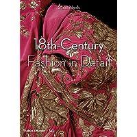 Fashion in Detail: 1600 - 1800