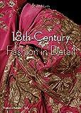 18th Century Fashion In Detail