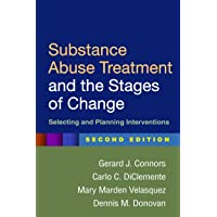 Substance Abuse Treatment and the Stages of Change: Selecting and Planning Interventions 2ed