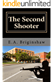 The Second Shooter (Goliath Book 2)