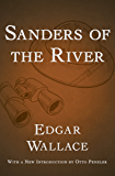 Sanders of the River (The Commissioner Sanders Stories Book 1)