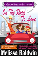 On the Road to Love (Love in The City Series Book 1) Kindle Edition