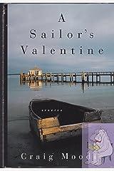 A Sailor's Valentine: Stories Hardcover