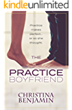 The Practice Boyfriend (The Boyfriend Series Book 1)