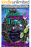 Finding You in Time (Train Through Time Series Book 4)