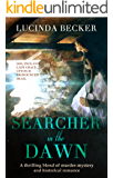 Searcher in the Dawn: A thrilling blend of murder mystery and historical romance