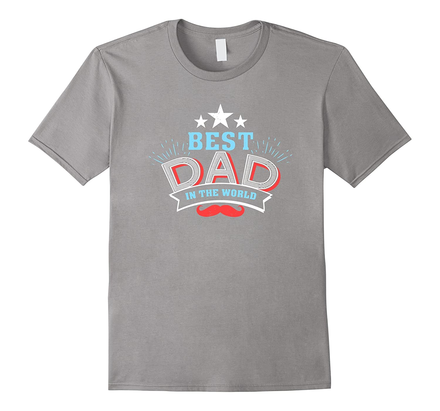 Mens Best Dad in the World Fathers Day Love T-Shirt-TH