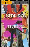 Utopian Tetragon