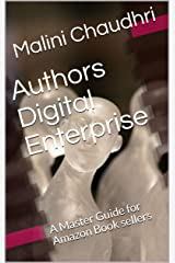Authors Digital Enterprise: A Master Guide for Amazon Book sellers Kindle Edition
