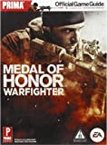 Medal of Honor: Warfighter Official Game Guide (Prima Official Game Guides)