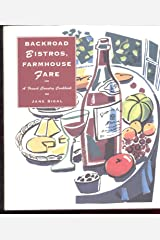 Backroad Bistros, Farmhouse Fare: A French Country Cookbook Hardcover