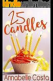 25 Candles: A Novella (Santa's Girl Book 3)