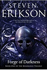 Forge of Darkness: Book One of the Kharkanas Trilogy (A Novel of the Malazan Empire) Kindle Edition