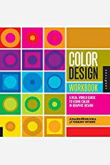 Color Design Workbook: A Real World Guide to Using Color in Graphic Design Paperback