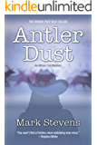 Antler Dust (The Allison Coil Mystery Series Book 1) (English Edition)